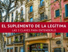imagen de pisos de barcelona con título de artículo El suplemento de la legitima encima de fondo granate