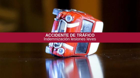Lesiones leves en accidente de tráfico ¿Tengo derecho a una indemnización?