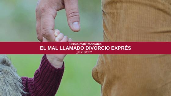 El mal llamado «divorcio exprés»